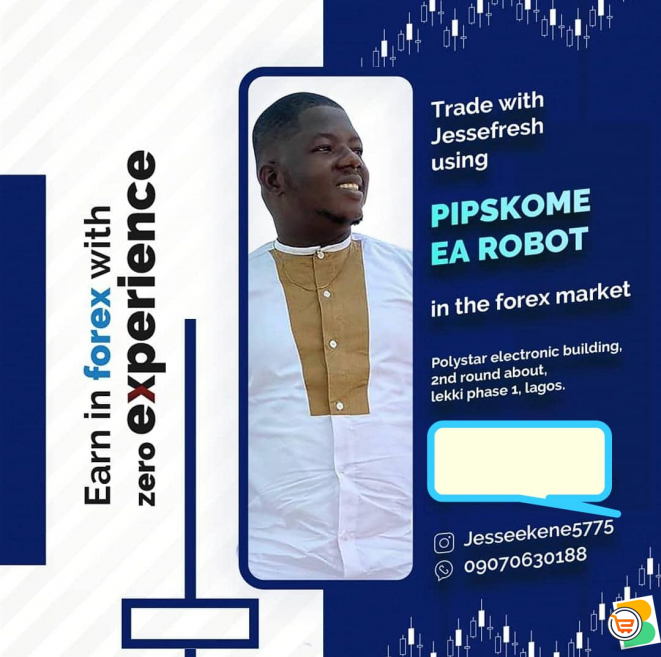 Trade with Jessefresh using PIPSKOME EA ROBOT in the Forex Market (Call or Whatsapp - 09070630188)