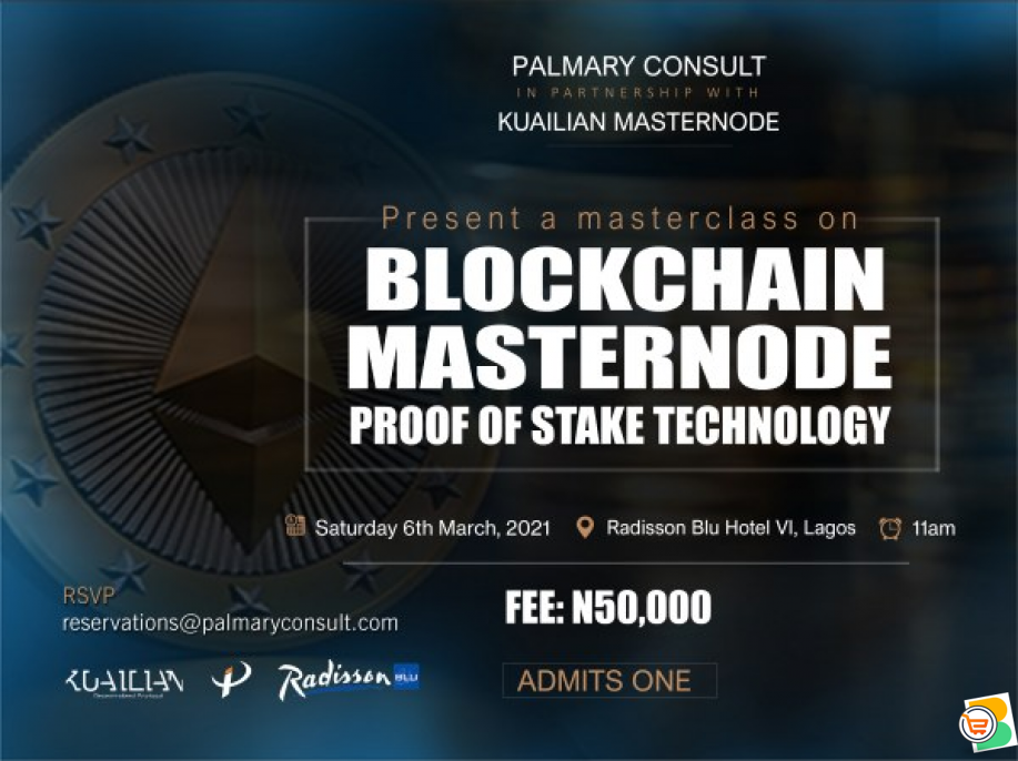 BE @ A MASTERCLASS ON BLOCKCHAIN MASTERNODE PROOF OF STAKE TECHNOLOGY
