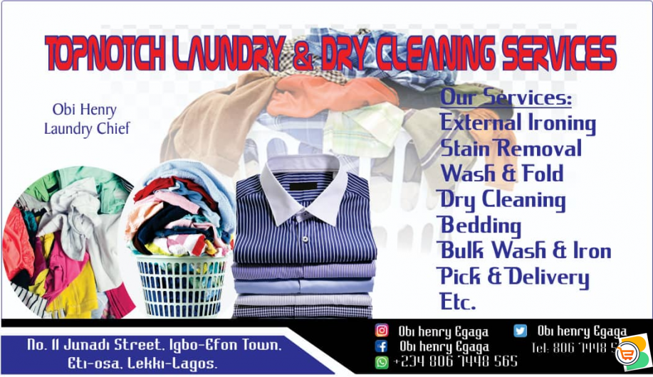 Topnotch Laundry and Drycleaning Services.