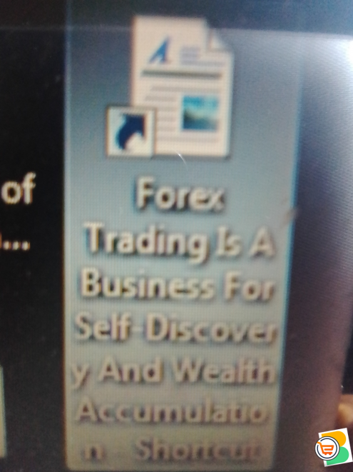 Forex Trading Is A Business For Self Discovery And Wealth Accumulation