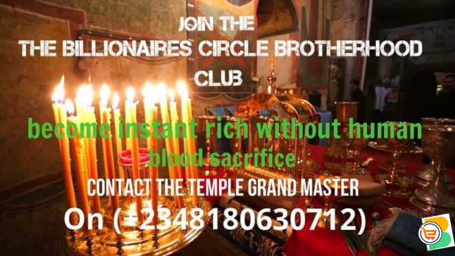 Join the billionaires circle, become super rich without human blood sacrifice ☎️ (+2348180630712