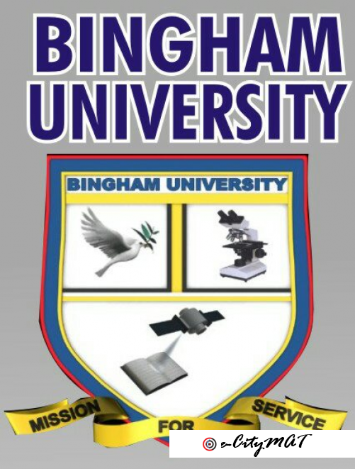 Bingham University 2020/2021 (09059158007) ADMISSION FORM{POST UTME FORM,DIRECT ENTRY FORM} IS OUT C